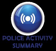 POLICE ACTIVITY SUMMARY
